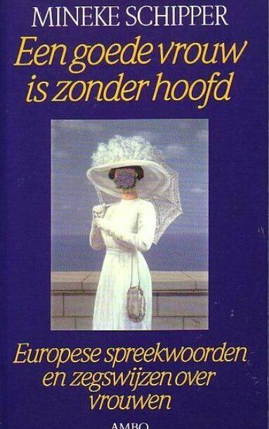 Een goede vrouw is zonder hoofd (Dutch)