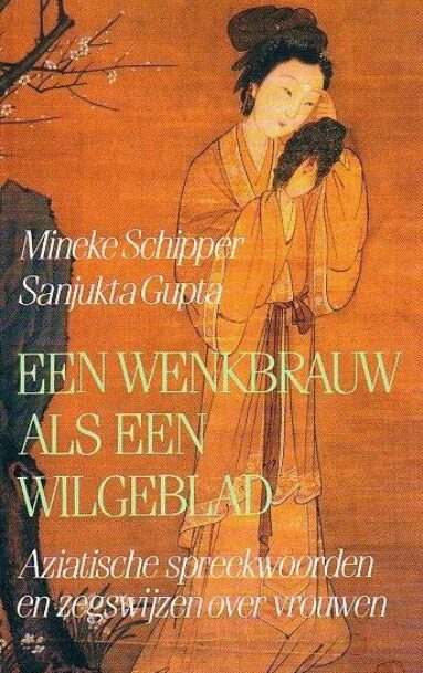 Een wenkbrauw als een wilgenblad (Dutch)